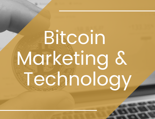 bitcoin marketing and technology